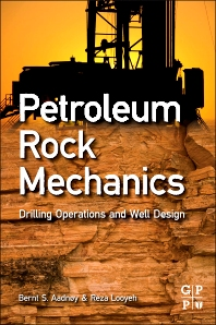 Petroleum Rock Mechanics, 1st Edition,Bernt Aadnoy,Reza Looyeh,ISBN9780123855466
