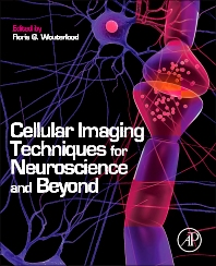 Cover image for Cellular Imaging Techniques for Neuroscience and Beyond
