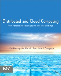 Distributed and Cloud Computing, 1st Edition,Kai Hwang,Jack Dongarra,Geoffrey Fox,ISBN9780123858801