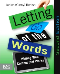 Letting Go of the Words, 2nd Edition,Janice (Ginny) Redish,ISBN9780123859303