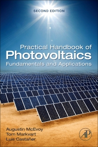 Practical Handbook of Photovoltaics, 2nd Edition,Augustin McEvoy,Tom Markvart,Luis Castaner,ISBN9780123859341