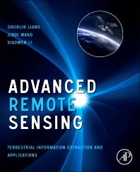 Advanced Remote Sensing, 1st Edition,Shunlin Liang,Xiaowen Li,Jindi Wang,ISBN9780123859549