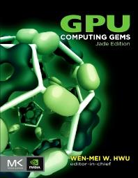 GPU Computing Gems Jade Edition, 1st Edition,Wen-mei Hwu,ISBN9780123859631