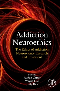 Cover image for Addiction Neuroethics