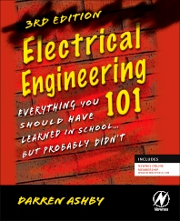 Electrical Engineering 101, 3rd Edition,Darren Ashby,ISBN9780123860026
