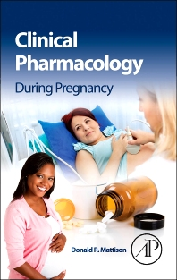 Cover image for Clinical Pharmacology During Pregnancy