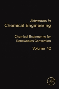 Chemical Engineering for Renewables Conversion - 1st Edition - ISBN: 9780123865052, 9780123865069