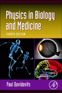 Physics in Biology and Medicine, 4th Edition,Paul Davidovits,ISBN9780123865137