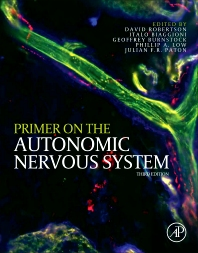 Primer on the Autonomic Nervous System, 3rd Edition,David Robertson,Phillip Low,Ronald Polinsky,ISBN9780123865250