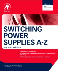 Switching Power Supplies A - Z, 2nd Edition,Sanjaya Maniktala,ISBN9780123865335
