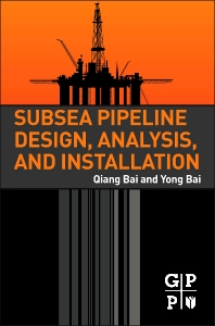 Cover image for Subsea Pipeline Design, Analysis, and Installation