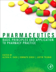 Pharmaceutics, 1st Edition,Alekha Dash,Somnath Singh,Justin Tolman,ISBN9780123868909