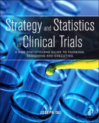 Cover image for Strategy and Statistics in Clinical Trials