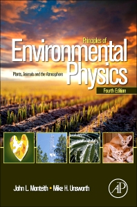 Principles of Environmental Physics, 4th Edition,John Monteith,Mike Unsworth,ISBN9780123869104