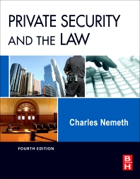 Private Security and the Law - 4th Edition - ISBN: 9780123869227, 9780123869234