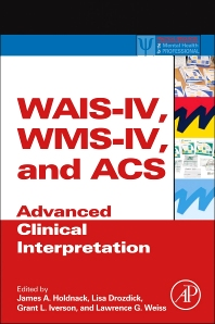 Cover image for WAIS-IV, WMS-IV, and ACS