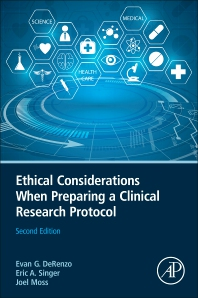 Ethical Considerations When Preparing a Clinical Research Protocol - 2nd Edition - ISBN: 9780123869357, 9780123869548