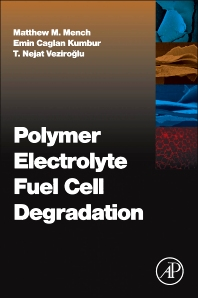 Cover image for Polymer Electrolyte Fuel Cell Degradation