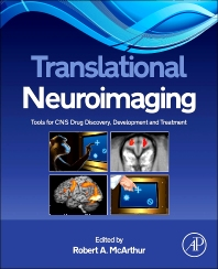 Translational Neuroimaging, 1st Edition,Robert McArthur,ISBN9780123869456