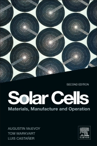 Solar Cells, 2nd Edition,Augustin McEvoy,L. Castaner,Tom Markvart,ISBN9780123869647