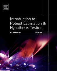 Introduction to Robust Estimation and Hypothesis Testing, 3rd Edition,Rand Wilcox,ISBN9780123869838
