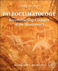 Paleoclimatology, 3rd Edition,Raymond Bradley,ISBN9780123869951