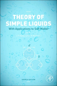 Theory of Simple Liquids, 4th Edition,Jean-Pierre Hansen,I.R. McDonald,ISBN9780123870322