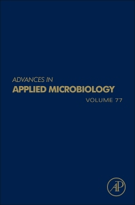 Advances in Applied Microbiology, 1st Edition,Allen Laskin,Geoffrey Gadd,Sima Sariaslani,ISBN9780123870445