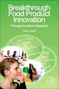Cover image for Breakthrough Food Product Innovation Through Emotions Research