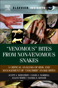 """Venomous"" Bites from Non-Venomous Snakes, 1st Edition,Scott Weinstein,David Warrell,Julian White,Daniel Keyler,ISBN9780123877321"