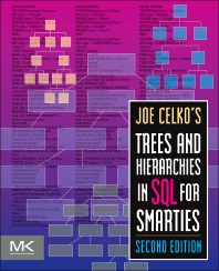 Joe Celko's Trees and Hierarchies in SQL for Smarties - 2nd Edition - ISBN: 9780123877338, 9780123877567