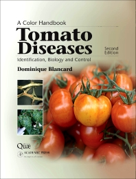 Tomato Diseases, 2nd Edition,Dominique Blancard,ISBN9780123877376
