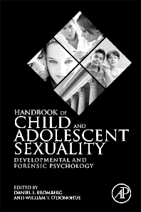 Handbook of Child and Adolescent Sexuality, 1st Edition,Daniel Bromberg,William T. O'Donohue,ISBN9780123877598