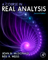 A Course in Real Analysis, 2nd Edition,John McDonald,Neil Weiss,ISBN9780123877741