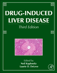 Drug-Induced Liver Disease, 3rd Edition,Neil Kaplowitz,Laurie DeLeve,ISBN9780123878175