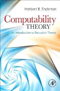 Computability Theory - 1st Edition - ISBN: 9780123878359, 9780123878366