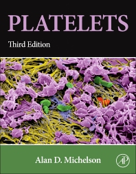 Platelets, 3rd Edition,Alan Michelson,ISBN9780123878373