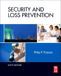 Security and Loss Prevention, 6th Edition,Philip Purpura,ISBN9780123878465