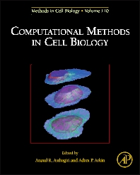Computational Methods in Cell Biology, 1st Edition,Anand R. Asthagiri,Adam Arkin,ISBN9780123884039