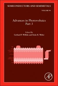 Advances in Photovoltaics: Part 3 - 1st Edition - ISBN: 9780123884176, 9780123884183