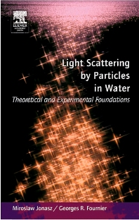 Cover image for Light Scattering by Particles in Water: Theoretical and Experimental Foundations
