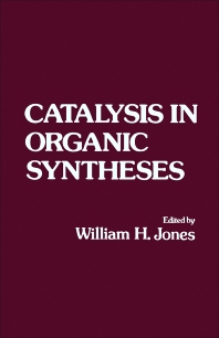 Catalysis in Organic Syntheses - 1st Edition - ISBN: 9780123890504, 9781483262048