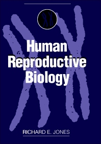 Human Reproductive Biology - 1st Edition - ISBN: 9780123897701, 9780323144810