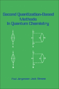 Second Quantization-Based Methods in Quantum Chemistry - 1st Edition - ISBN: 9780123902207, 9780323141093