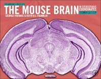 Cover image for Paxinos and Franklin's the Mouse Brain in Stereotaxic Coordinates