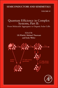 Quantum Efficiency in Complex Systems, Part II: From Molecular Aggregates to Organic Solar Cells - 1st Edition - ISBN: 9780123910608, 9780123910646