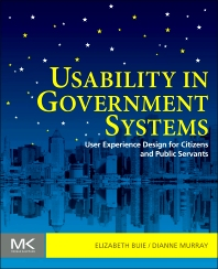 Usability in Government Systems, 1st Edition,Elizabeth Buie,Dianne Murray,ISBN9780123910639