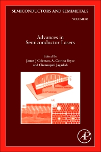 Advances in Semiconductor Lasers, 1st Edition,James J Coleman,A. Catrina Bryce,Chennupati Jagadish,ISBN9780123910660