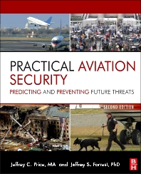 Practical Aviation Security, 2nd Edition,Jeffrey Price,ISBN9780123914194