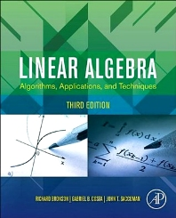 Linear Algebra, 3rd Edition,Richard Bronson,Gabriel B. Costa,John T. Saccoman,ISBN9780123914200